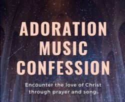 Adoration, Music, Confession @ Annunciation Parish | Green Bay | Wisconsin | United States