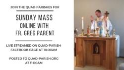 Sunday Mass Online with Fr. Greg Parent