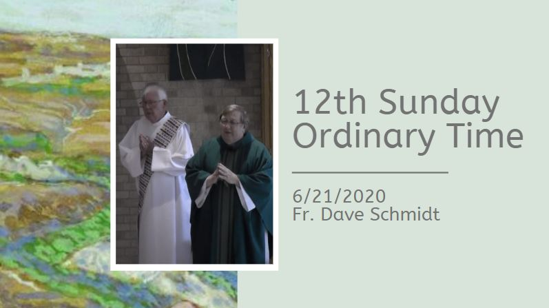 Mass with Fr. Dave – June 21, 2020 | Quad Parishes of Green Bay