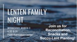 Lenten Family Night @ Faith Formation Center
