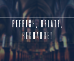 Refresh, Relate, Recharge! @ St. Patrick Parish | Green Bay | Wisconsin | United States