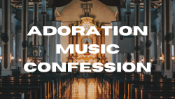 Adoration, Music, & Confession @ Church of the Annunciation | Green Bay | Wisconsin | United States